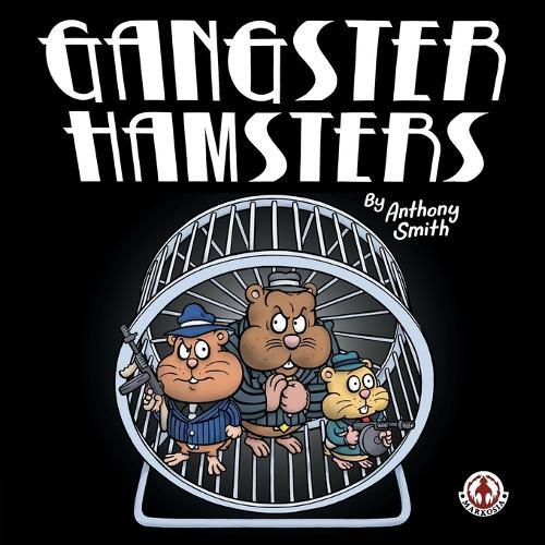 Gangster Hamsters (Paperback)