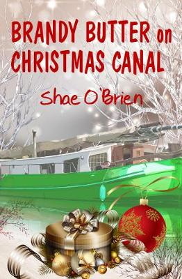 Brandy Butter on Christmas Canal (Paperback)