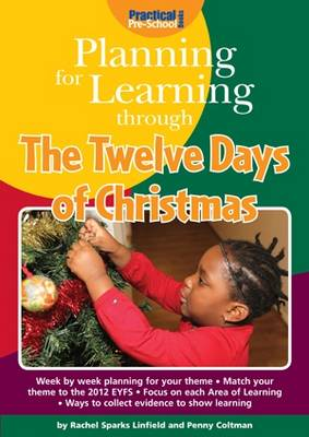 Planning for Learning Through the Twelve Days of Christmas - Planning for Learning (Paperback)