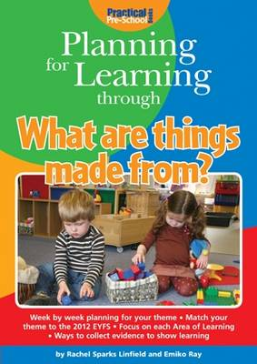 Planning for Learning Through What are Things Made from? - Planning for Learning (Paperback)