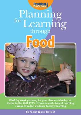 Planning for Learning Through Food - Planning for Learning (Paperback)