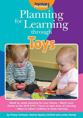 Planning for Learning Through Toys - Planning for Learning (Paperback)