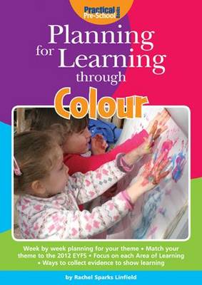 Planning for Learning Through Colour - Planning for Learning (Paperback)