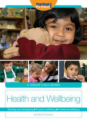 Health and Wellbeing: Growing and developing. Physical wellbeing. Emotional wellbeing - A Unique Child (Paperback)