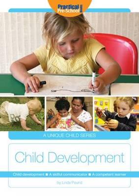 Child Development: A Skillful Communicator, a Competent Learner - A Unique Child (Paperback)