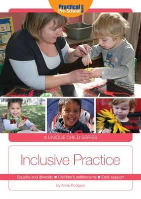 Inclusive Practice - A Unique Child (Paperback)