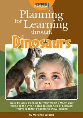 Planning for Learning Through Dinosaurs - Planning for Learning (Paperback)