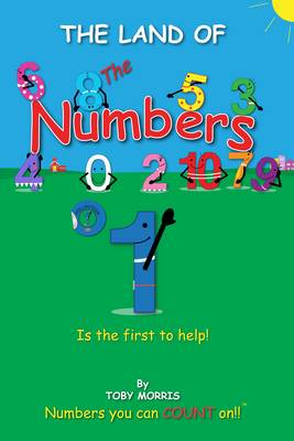 Number 1!: Is the First to Help! - The Land of the Numbers 2 (Paperback)