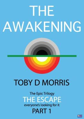 The Escape: The Awakening Part 1 (Paperback)