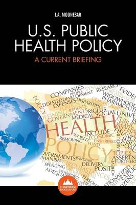 U.S. Health Policy: A Current Briefing (Paperback)