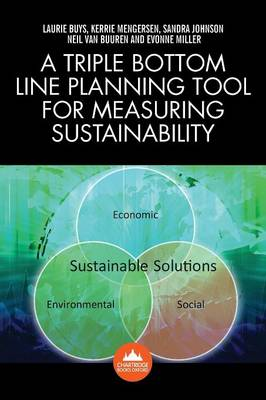 A Triple Bottom Line Planning Tool for Measuring Sustainability: A Systems Approach to Sustainability Using the Australian Dairy Industry as a Case Study (Paperback)