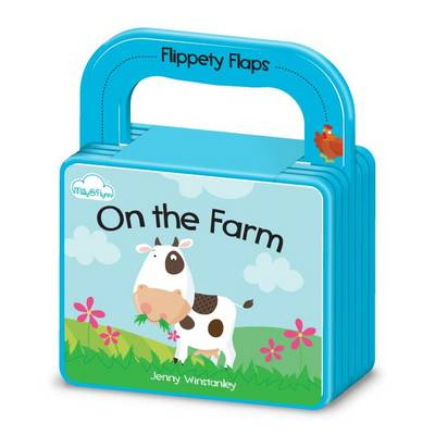 On the Farm - Flippety Flaps 'Flappable' Board Book with Handle 1 (Board book)