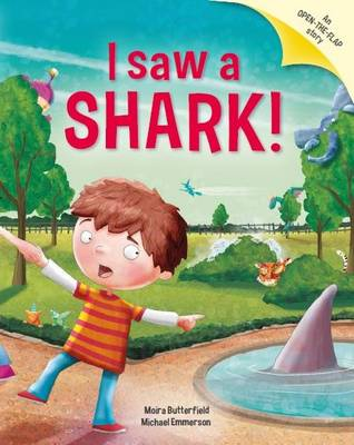 I Saw a Shark: Picture Story Book with Gatefold Pages (Paperback)