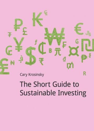 The Short Guide to Sustainable Investing - DoShorts (Paperback)