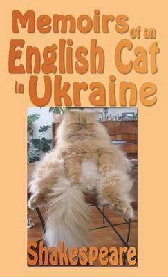 Memoirs of an English Cat in Ukraine (Hardback)