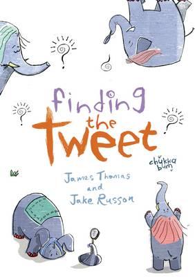 Finding the Tweet (Paperback)