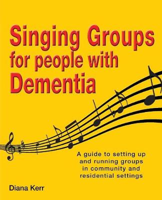 Singing Groups for People with Dementia (Paperback)