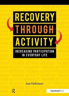 Recovery Through Activity (Paperback)