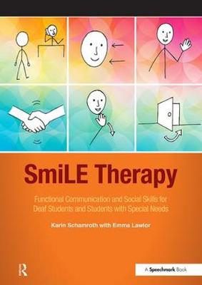 SmiLE Therapy: Functional Communication and Social Skills for Deaf Students and Students with Special Needs (Paperback)