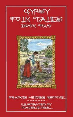 Gypsy Folk Tales - Book Two (Paperback)