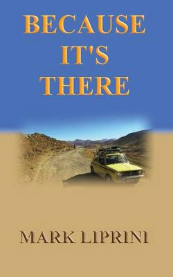 Because It's There - An Epic Road Trip in a 1980's Classic Mini (Paperback)