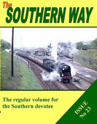The Southern Way: Issue No 23 (Paperback)