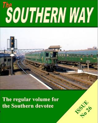Southern Way Issue No 26: Issue no. 26 (Paperback)