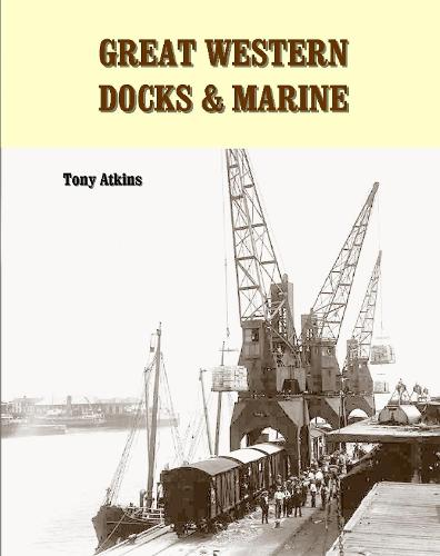 Great Western Docks & Marine (Paperback)