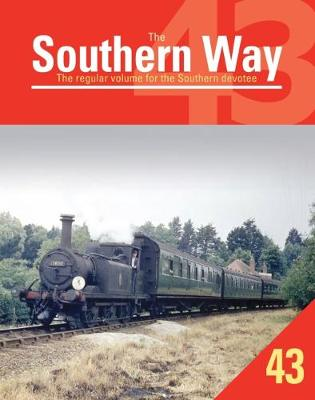 The Southern Way: 43: The Regular Volume for the Southern Devotee - The Southern Way 43 (Paperback)