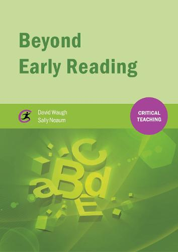 Beyond Early Reading - Critical Teaching (Paperback)