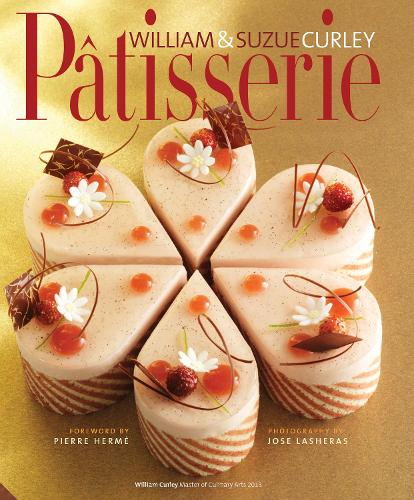 Patisserie: A Masterclass in Classic and Contemporary Patisserie (Hardback)