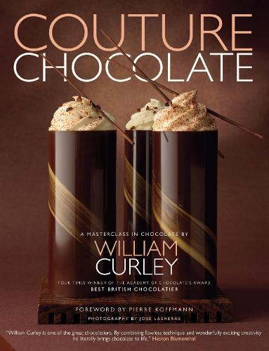 Couture Chocolate: A Masterclass in Chocolate (Paperback)