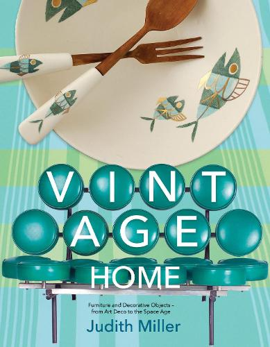 Vintage Home: 20th-century Design for Contemporary Living (Hardback)