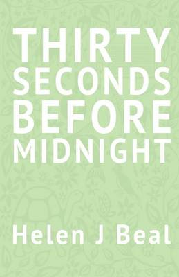 Thirty Seconds Before Midnight (Paperback)