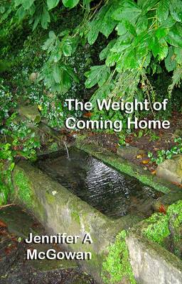 The Weight of Coming Home (Paperback)