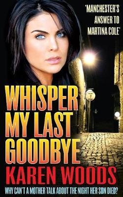Whisper My Last Goodbye (Paperback)