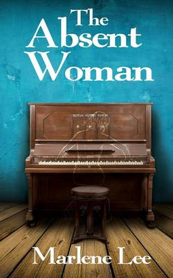 The Absent Woman (Paperback)