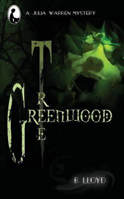 Greenwood Tree (Paperback)