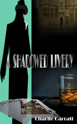 A Shadowed Livery (Paperback)