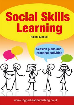 Social Skills Learning: Session Plans and Practical Activities (Paperback)