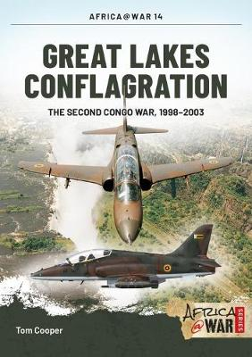 Great Lakes Conflagration: Second Congo War, 1998-2003 - Africa@War (Paperback)