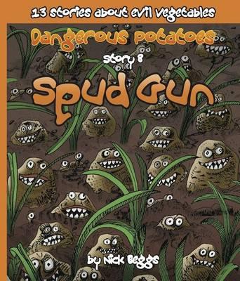 Dangerous Potatoes: Spud Gun Story 8 (Paperback)