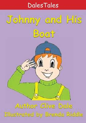 Johnny and His Boat - Dales Tales (Paperback)