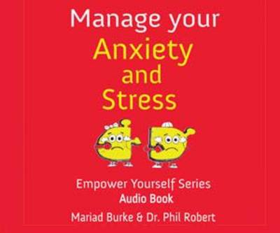 Manage Your Anxiety And Stress - The Empower Yourself Series 2 (CD-Audio)