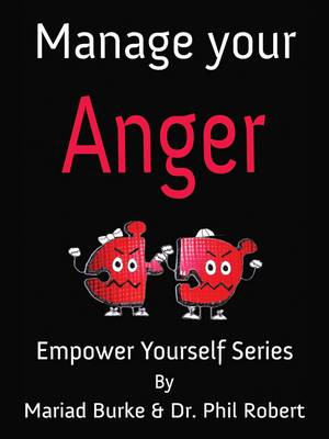 Manage Your Anger - The Empower Yourself Series 3 (Hardback)