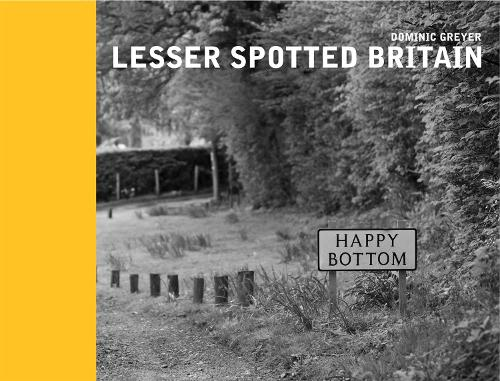 Lesser Spotted Britain (Hardback)