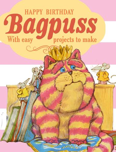Happy Birthday Bagpuss!: With easy projects to make (Hardback)