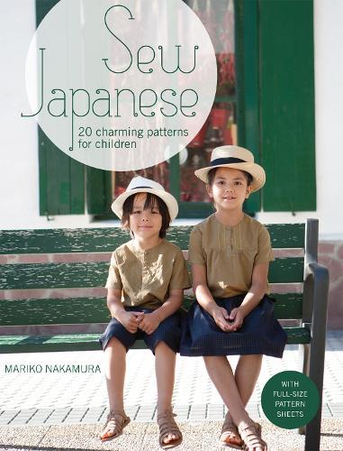 Sew Japanese: 20 charming patterns for children (Paperback)