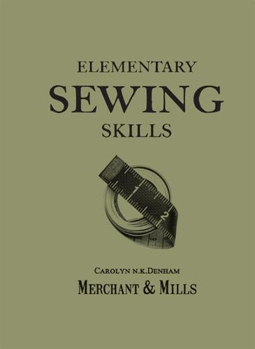 Elementary Sewing Skills: Do it once, do it well (Paperback)