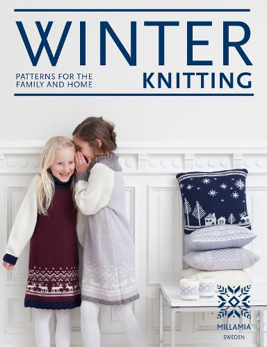 Winter Knitting: Patterns for the family and home (Hardback)